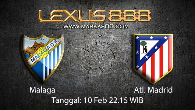 PREDIKSIBOLA - PREDIKSI TARUHAN BOLA MALAGA VS ATL. MADRID 10 FEBRUARI 2018 ( SPANISH LA LIGA )