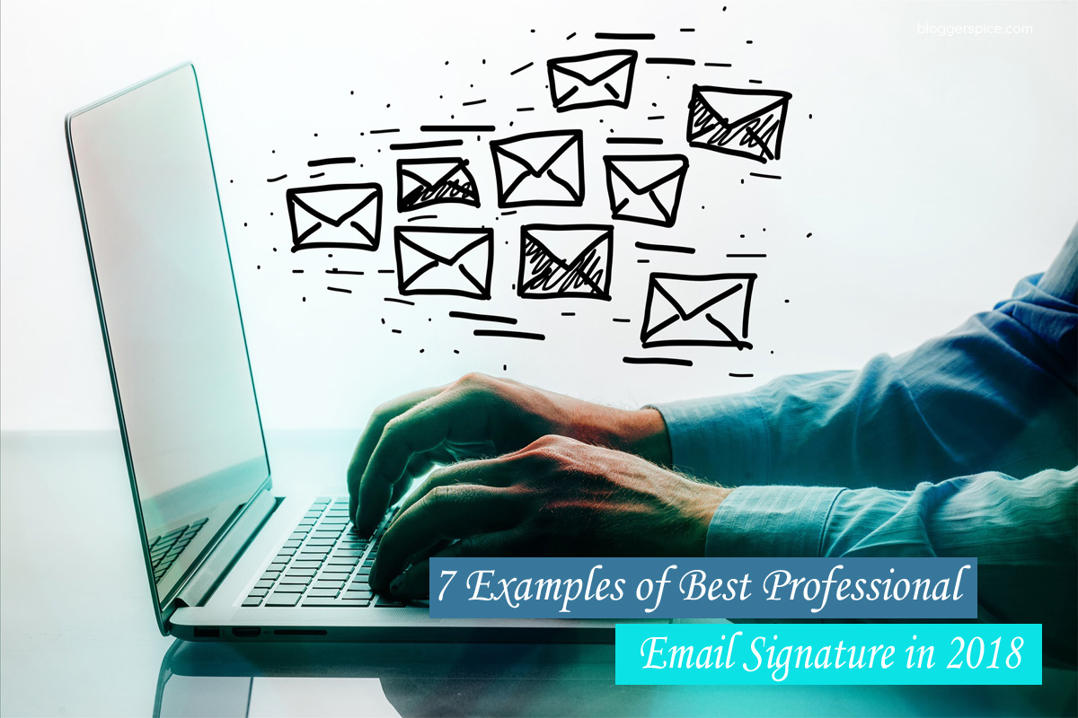 7 Examples of Best Professional Email Signature in 2018