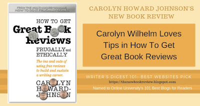 Carolyn Wilhelm Loves Tips in How To Get Great Book Reviews