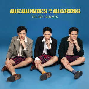 The Overtunes - Memories In the Making - EP (Full Album 2018)