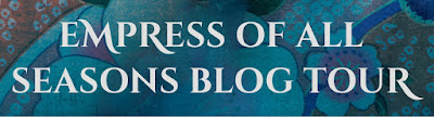 Empress of All Seasons Blog Tour banner