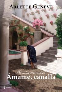 Amame Canalla – Arlette Geneve