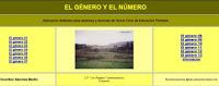 http://cplosangeles.juntaextremadura.net/web/lengua5/sustantivogeneroynumero/indice.htm