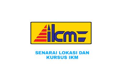 Senarai Lokasi IKM dan Kursus Institut Kemahiran MARA