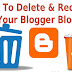 How To Delete And Recover Your Blogger Blog
