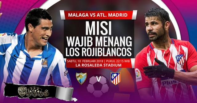 Prediksi Malaga Vs Atletico Madrid, Sabtu 10 February 2018 Pukul 22:15 WIB