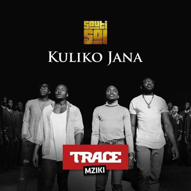 Sauti Sol - Kuliko Jana