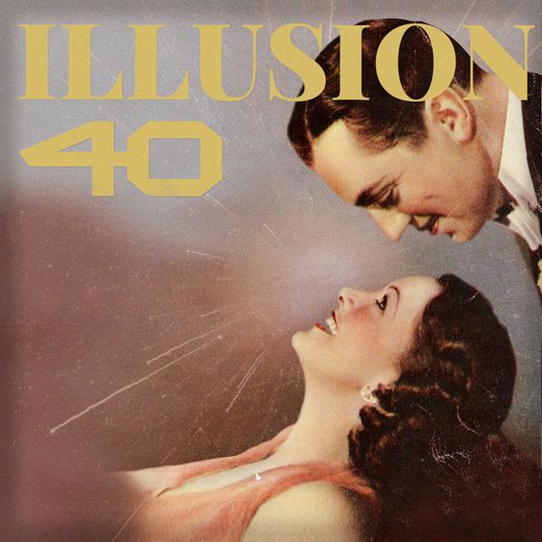 40 – Illusion – EP