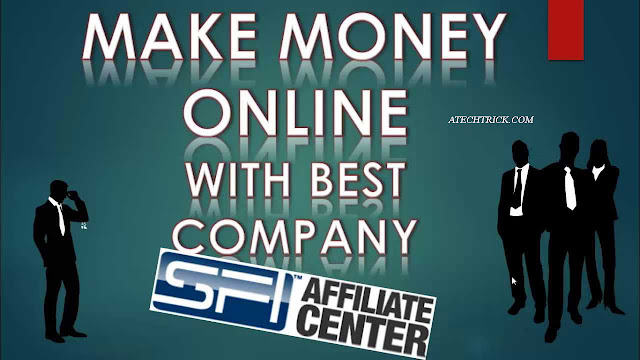 Earn money online for Sfi affiliate with zero investment
