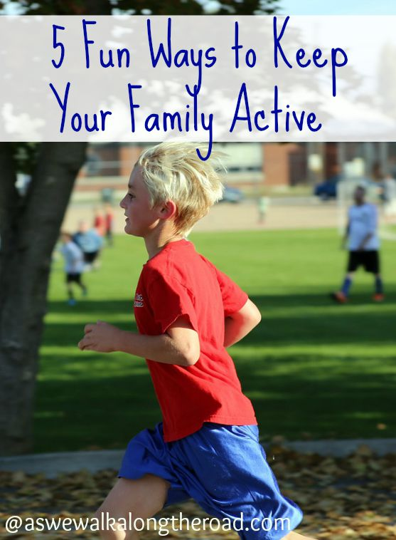 Five ways to help your family stay active