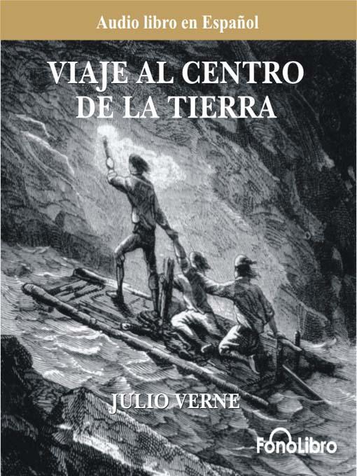 Viaje Al Centro De La Tierra – Julio Verne
