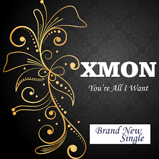 Download: Xmon - You're All I Want (Mp3 Download)