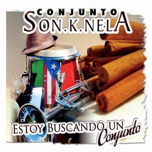 ESTOY BUSCANDO UN CONJUNTO - CONJUNTO SON- K-NELA (2014)
