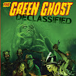 The Green Ghost: Declassified - Ebook out on Amazon Kindle and B&N Nook!