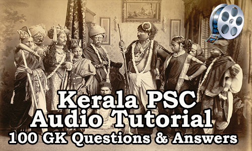 100 General Knowledge Questions in Malayalam for Kerala PSC