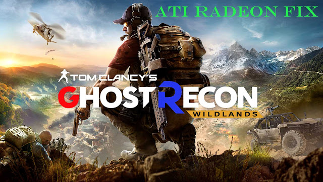 ghost recon wildlands ATI Radeon