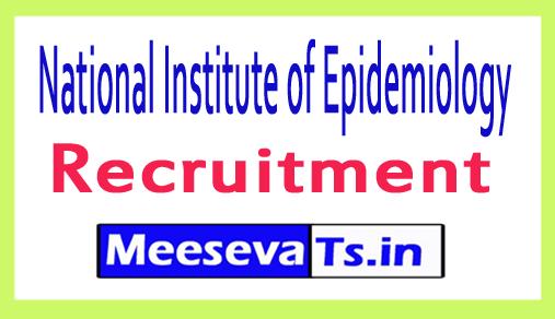 National Institute of Epidemiology NIE Chennai Recruitment