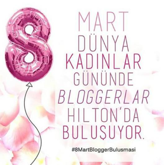 8 mart dünya kadınlar günü Bursa Hilton buluşması
