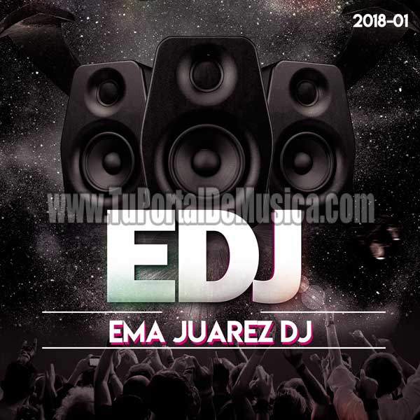 Dj Ema Juarez Volumen 1 (2018)