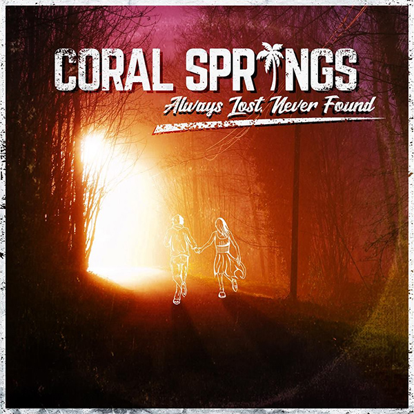 """Coral Springs stream new album  """"Always Lost, Never Found"""""""