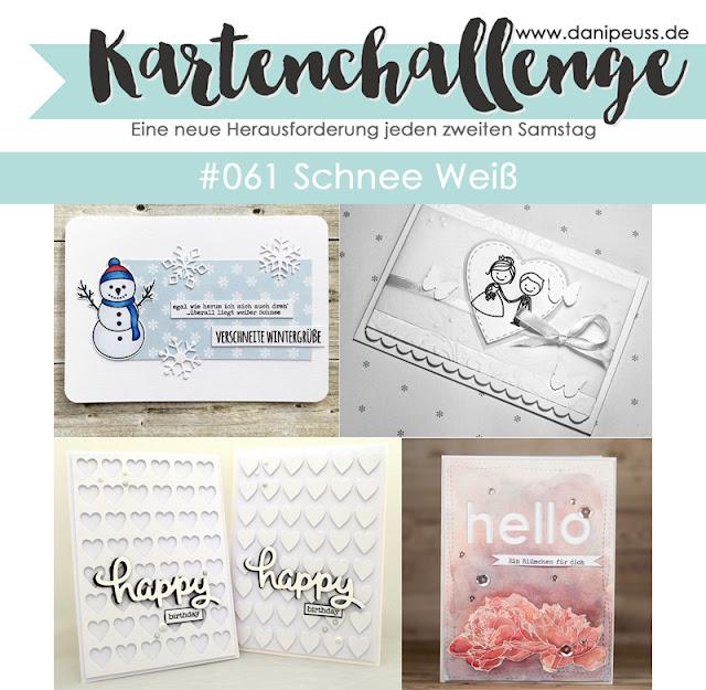 https://danipeuss.blogspot.com/2018/01/kartenchallenge-061-schnee-wei.html