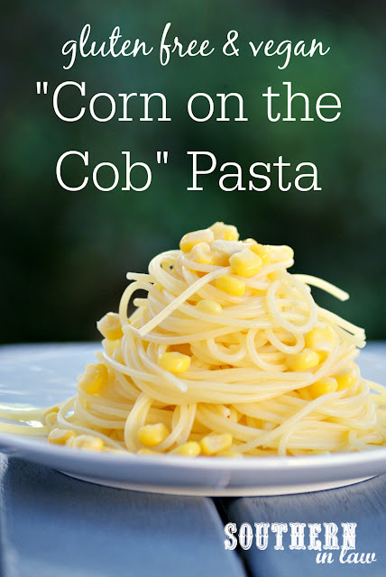 Easy Corn on the Cob Pasta Recipe - gluten free, vegan, egg free, dairy free, kid friendly, child friendly, allergy friendly, low fat, low calorie, easy, simple, clean eating recipe