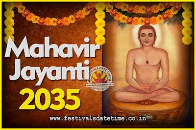 2035 Mahavir Jayanti Date and Time, 2035 Mahavir Jayanti Calendar