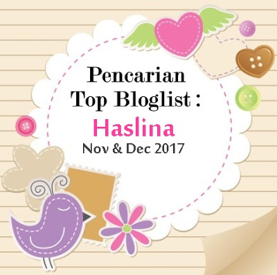 Pencarian Top Bloglist Haslina : Nov & Dec 2017