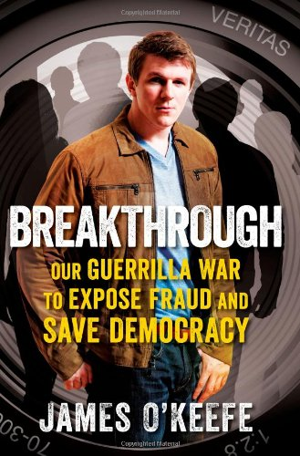 Breakthrough by James O'Keefe book cover