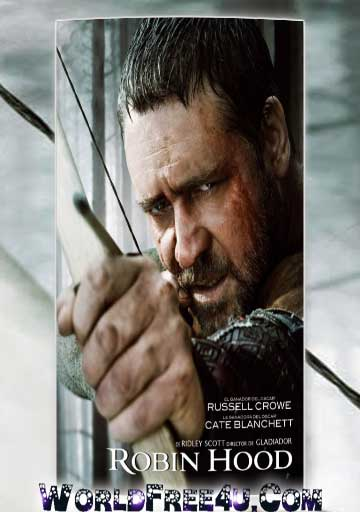 Poster Of Free Download Robin Hood 2010 300MB Full Movie Hindi Dubbed 720P Bluray HD HEVC Small Size Pc Movie Only At worldfree4u.com