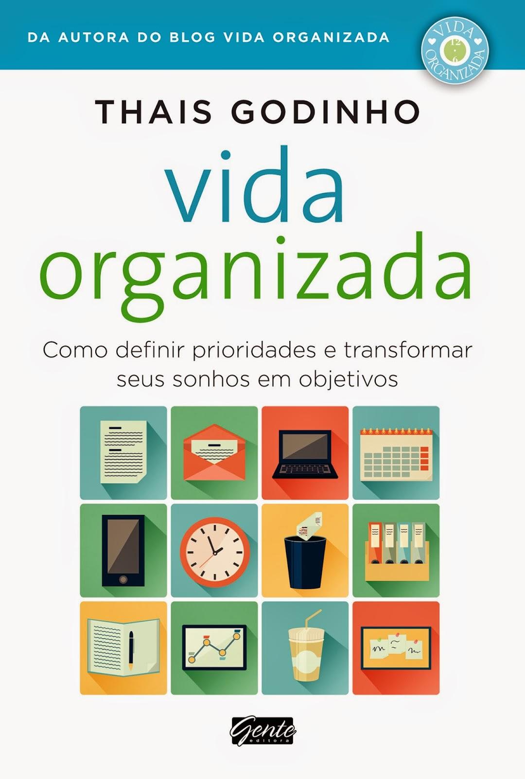 http://www.editoragente.com.br/livro/298/vida-organizada