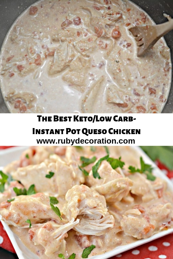 The Best Keto/Low Carb-Instant Pot Queso Chicken