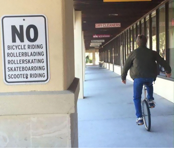 50 Hilarious Photos Of People Who Took Instructions Too Literally - Unicyclist Gets It