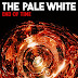 The Pale White Unveil New Single 'End of Time'
