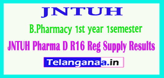 JNTUH Pharma D R16 Reg Supply Results 2018