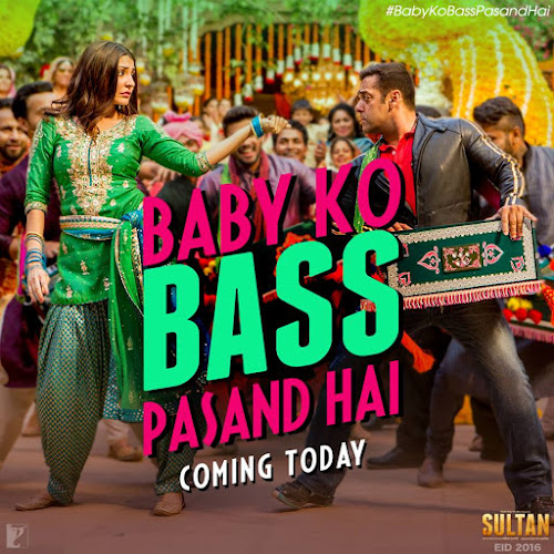 Baby Ko Bass Pasand Hai - Sultan (2016)