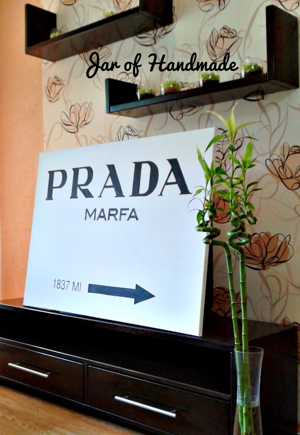 Jar Of Handmade Diy Prada Marfa Wall Art