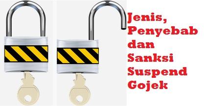 suspend gojek, penyebab suspend gojek, suspend gojek adalah, cara membuka suspend gojek
