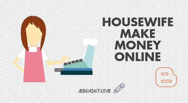 housewife make money online