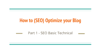 How to  (SEO) Optimize your Blog (Beginner's Edition)