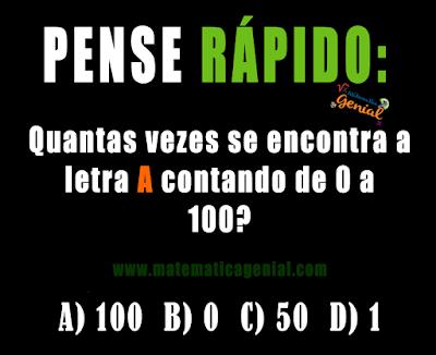 Quantas vezes se encontra a letra A contando de 0 a 100?
