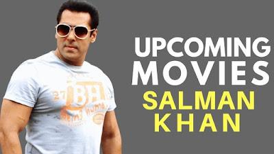 Salman Khan Upcoming Movies 2017, 2018, 2019