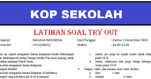 Soal Try Out Smp Bahasa Indonesia Amp Kunci Jawaban Tahun Pelajaran 2017 2018 Info Guru Terbaru