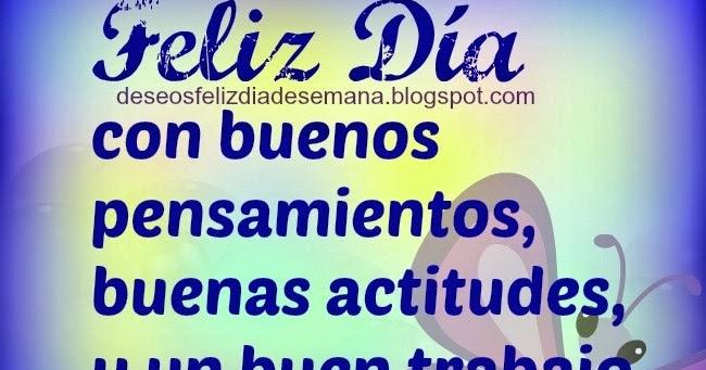Pensamientos Buenos Y Dias Mensajes Positivos
