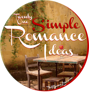 The MamaZone: 21 Simple Romance Ideas