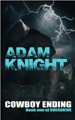 https://www.amazon.com/Cowboy-Ending-Overdrive-Adam-Knight/dp/1494284340