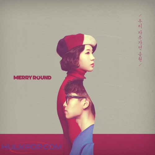 [Single] Merry Round – 우리 자주가던 공원
