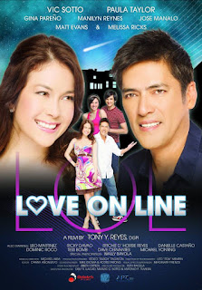 Love on Line (LOL) is a 2009 Filipino comedy film produced by OctoArts Films and M-Zet Productions, directed by Tony Y. Reyes.