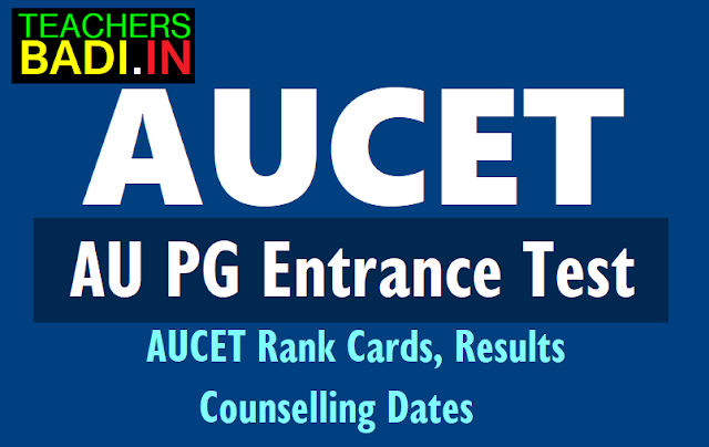 aucet 2018 rank cards,results,aupgcet counselling dates 2018,certificates verification,pg admissions counselling schedule,hall tickets,www.audoa.in