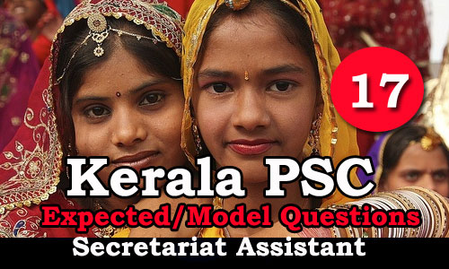 Kerala PSC Secretariat Assistant Expected Questions - 17